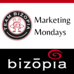 Marketing Mondays with Bizopia, Houston Digital Marketing Agency